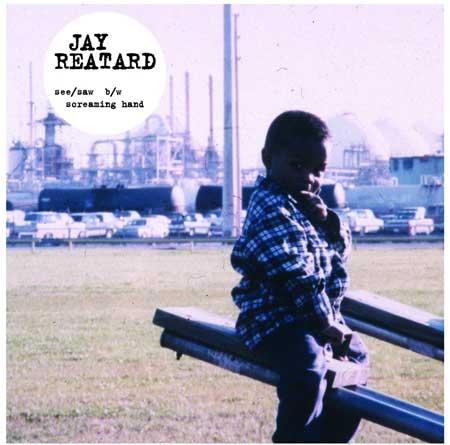Jay Reatard- See/Saw