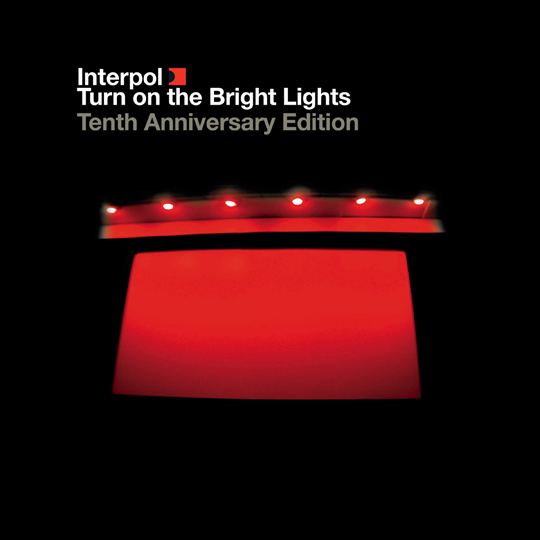 Interpol Turn On The Bright Lights The Tenth