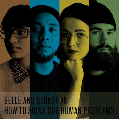 "OUT TODAY: Belle and Sebastian ""How To Solve Our Human Problems"" EP3 / CD / Box Set"