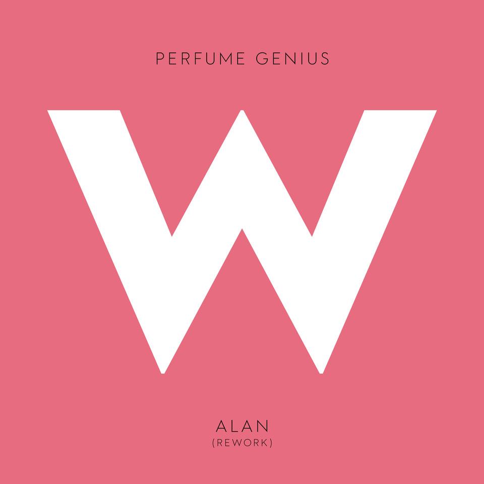 "Perfume Genius – ""Alan (Rework)"""